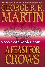 A Feast for Crows - George R.R. Martin Free Ebook PDF Download