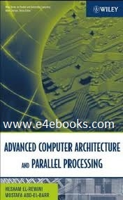 Advanced Computer Architecture and Parallel Processing - Hesham El-Rewini  Free Ebook PDF Download