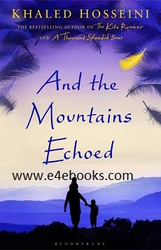 And the Mountains Echoed - Khaled Hosseini Free Ebook PDF Download