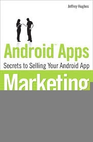 Android Apps Marketing - Jeffrey Hughes Free Ebook PDF Download