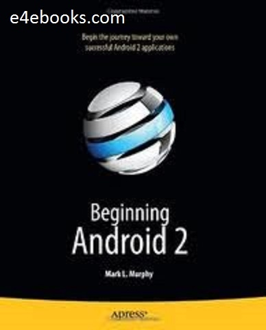 Beginning Android 2 - Mark L. Murphy Free Ebook PDF Download