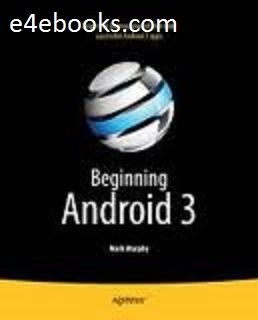 Beginning Android 3 - Mark L. Murphy Free Ebook PDF Download