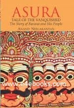 Asura - tale of the vanquished, the story of Ravana and his people - Anand Neelakantan Free Ebook PDF Download