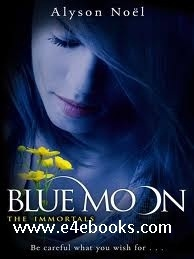 Blue Moon - Alyson Noel Free Ebook PDF Download