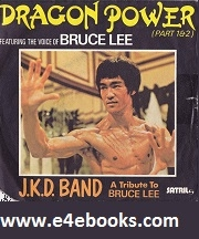 Bruce Lee - The Power Of The Dragon Free Ebook Download