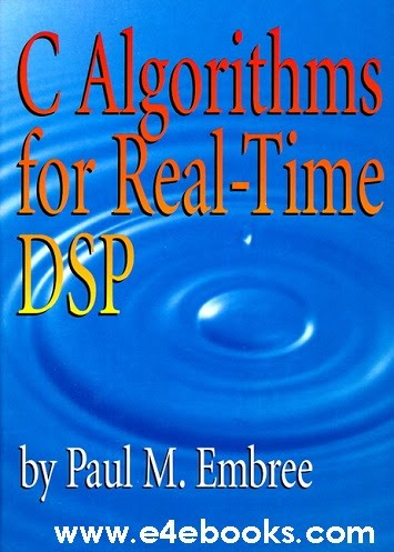 C Algorithms For Real Time DSP - Paul Embree