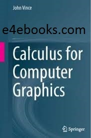 Calculus for Computer Graphics - John vince Free Ebook PDF Download