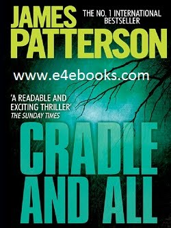 Cradle And All - James Patterson Free Ebook Download