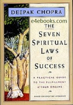 Deepak Chopra - The 7 Laws Of Success Free Ebook Download