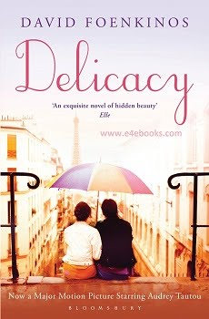 Delicacy - David Foenkinos Free Ebook PDF Download