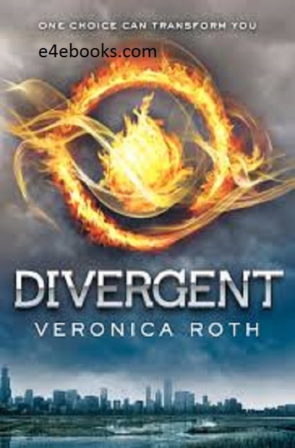 Divergent - Veronica Roth Free Ebook PDF Download