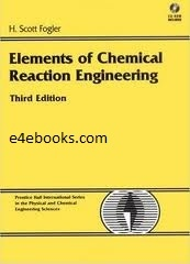 Elements of Chemical Reaction Engineering - Fogler Free Ebook PDF Download