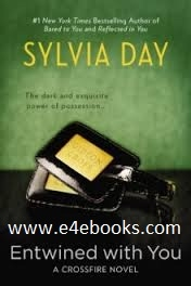 Entwined with You - Sylvia Day Free Ebook PDF Download