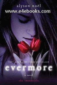 Evermore - Alyson Noel Free Ebook PDF Download
