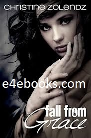Fall From Grace - Christine Zolendz Free Ebook PDF Download