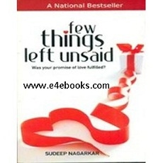 Few Things Left Unsaid - Sudeep Nagarkar Free Ebook PDF Download
