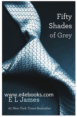 Fifty Shades of Grey - E. L. James Free Ebook PDF Download