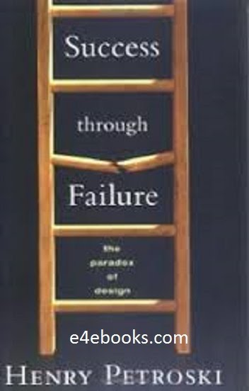 Success through Failure - Henry Petroski Free Ebook PDF Download
