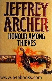 Honor Among Thieves - Jeffrey Archer Free Ebook PDF Download