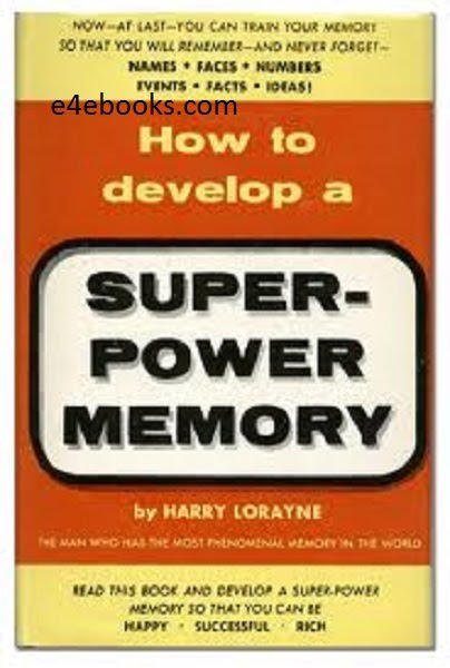 How To Develop A Super Power Memory - Harry Loyayne Free Ebook PDF Download