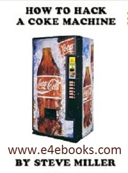 How To Hack a Coca Cola Machine