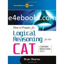 How To Prepare For Logical Reasoning For CAT - Arun Sharma Free Ebook PDF Download