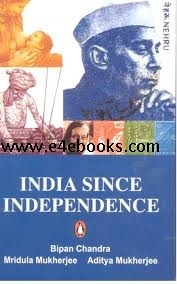 India Since Independence - Bipan Chandra Free Ebook PDF Download