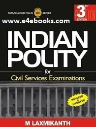 Indian Polity for Civil Services Examinations - M Laxmikanth Free Ebook PDF Download