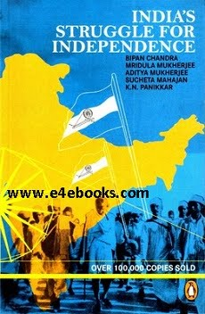 India's Struggle for Independence - Bipin Chandra Free Ebook PDF Download