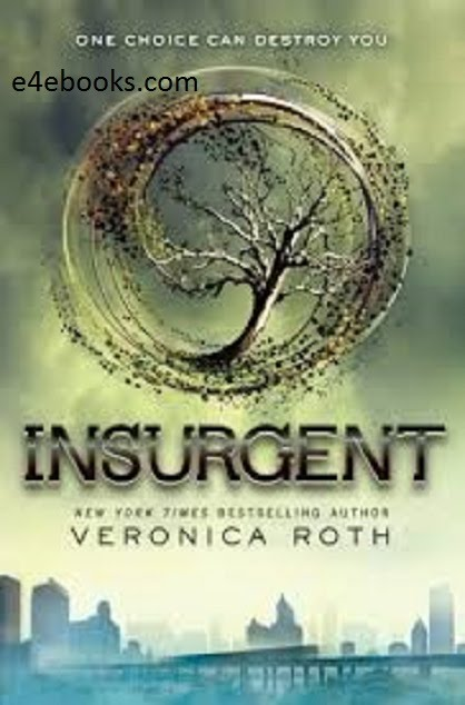 Insurgent - Veronica Roth Free Ebook PDF Download