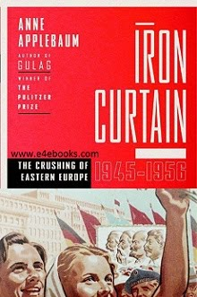 Iron Curtain: The Crushing of Eastern Europe - Applebaum Anne Free Ebook PDF Download