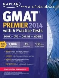 Kaplan GMAT Premier 2014 with 6 Practice Tests - Kalpan Free Ebook PDF Download