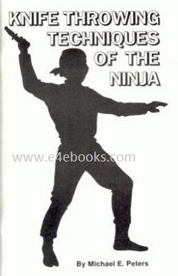 Knife Throwing Techniques of the Ninja Free Ebook Download