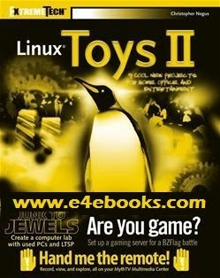Linux Toys II - 9 Cool New Projects For Home, Office, And Entertainment
