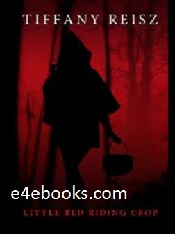 Little Red Riding Crop - Tiffany Reisz Free Ebook PDF Download