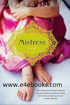 Mistress : A Novel - Anita Nair Free Ebook PDF Download