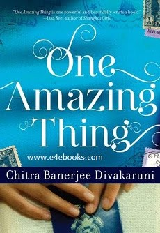 One Amazing Thing - Chitra Banerjee Divakaruni Free Ebook PDF Download