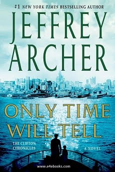Only Time Will Tell - Jeffrey Archer Free Ebook PDF Download