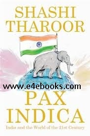 Pax Indica - Shashi Tharoor Free Ebook PDF Download