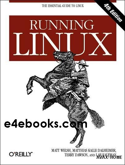 Running Linux 4th ed 2003
