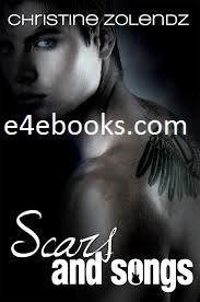 Scars and Songs - Christine Zolendz Free Ebook PDF Download