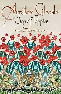 Sea of Poppies - Amitav Ghosh Free Ebook PDF Download