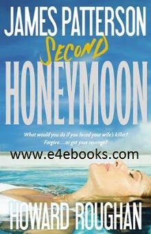 Second Honeymoon - James Patterson Free Ebook PDF Download