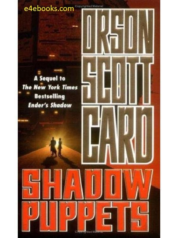 Shadow puppets -  Orson Scott Card  Free Ebook PDF Download