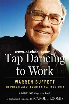 Tap Dancing to Work - Carol J. Loomis Free Ebook PDF Download