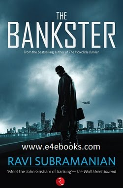 The Bankster - Ravi Subramanian  Free Ebook PDF Download