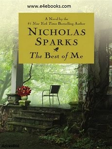 The Best of Me - Nicholas Sparks Free Ebook PDF Download