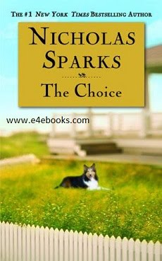 The Choice - Nicholas Sparks Free Ebook PDF Download