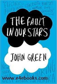 The Fault in Our Stars - John Green Free Ebook PDF Download