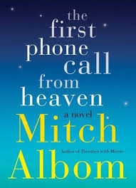 Free ebook The First Phone Call from Heaven   Mitch Albom PDF, mobi, ePub Download